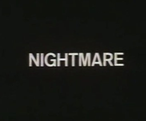 nightmare, black and white, and text image