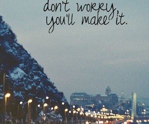 city, inspirational, and dont worry image
