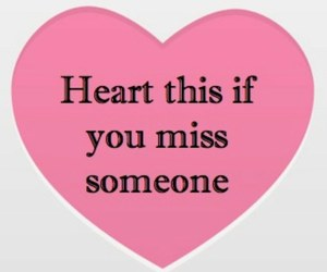 heart, miss, and someone image