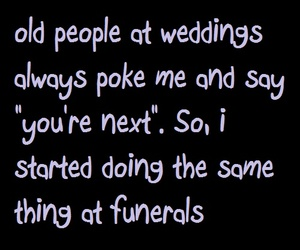 funny, wedding, and quotes image