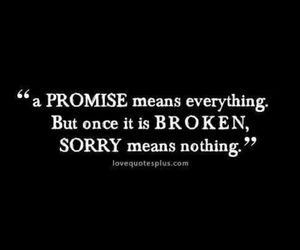 sorry, promise, and quote image