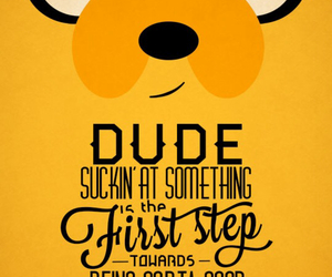 JAKe, quote, and adventure time image