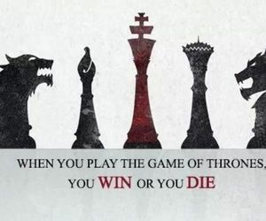 die, play, and game of thrones image