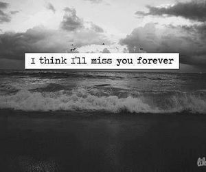 forever, quote, and miss image