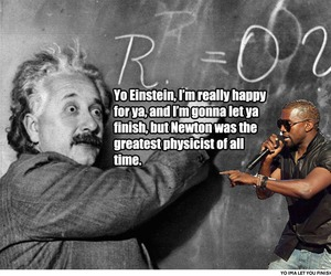 einstein, funny, and kanye west image