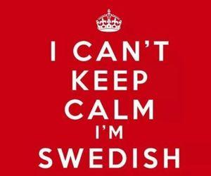 keep calm and swedish image