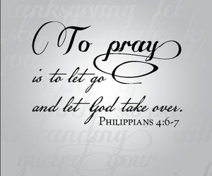 pray, god, and quote image