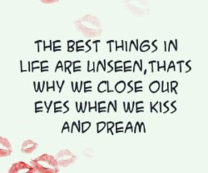 kiss, quote, and life image