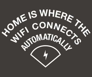 wifi, home, and quote image