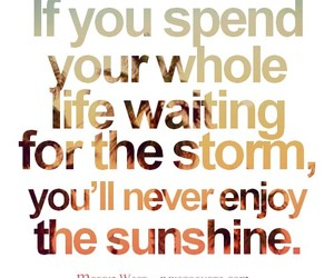 life, quotes, and storm image