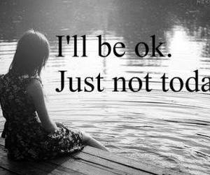 sad, today, and quotes image
