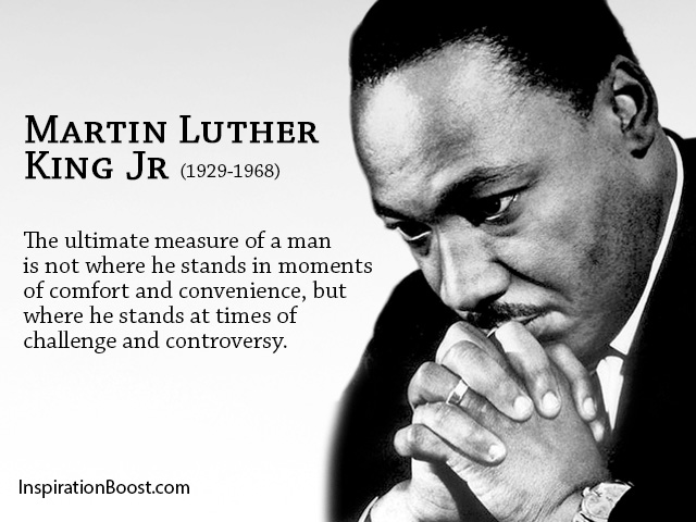 Martin Luther King Jr Challenges Quotes | Inspiration Boost ...