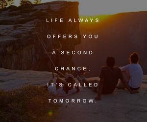 life, tomorrow, and chance image