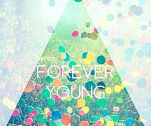 Forever Young, balloons, and forever image