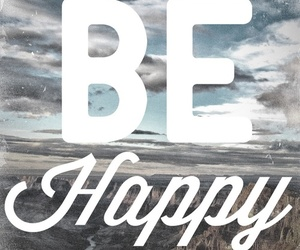 happy, quote, and be happy image