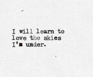 sky, quotes, and under image