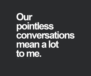 quote, love, and conversation image