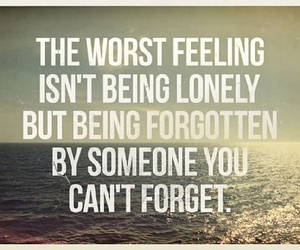 feeling, forgotten, and life quotes image