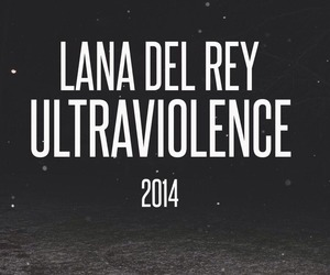lana del rey, ultraviolence, and 2014 image