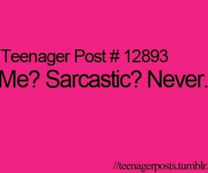 sarcastic, funny, and never image