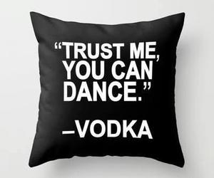 vodka, dance, and funny image