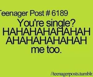 quote, single, and teenager post image