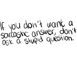 quotes, sarcastic, and question image