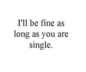single, fine, and quote image