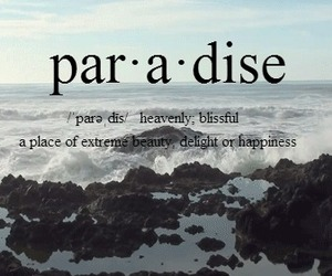 paradise, quotes, and beauty image