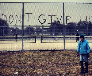 don't give up, inspirational, and inspiring image