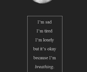 sad, lonely, and tired image