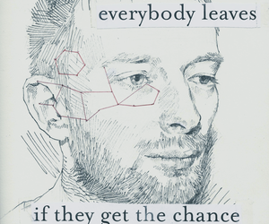 leave, quotes, and radiohead image