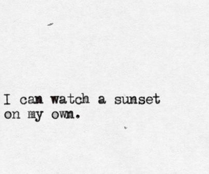sunset, quote, and alone image