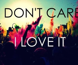 I love it, party, and care image