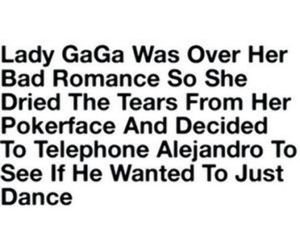 funny, Lady gaga, and just dance image