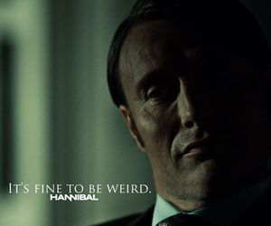 hannibal, quote, and weird image