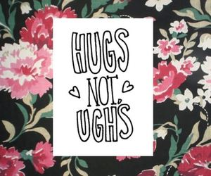 hug, quote, and flowers image