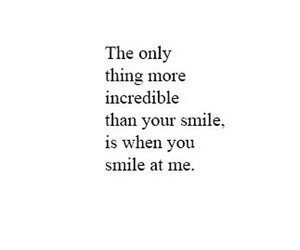 smile, incredible, and love quotes image