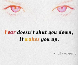 divergent, quote, and fear image