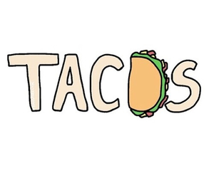 tacos, food, and overlay image