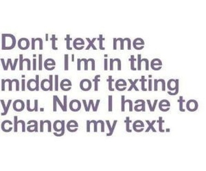text, quotes, and texting image