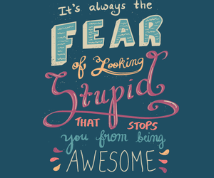 quote, awesome, and fear image