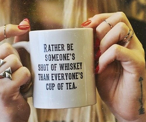quote, tea, and whiskey image