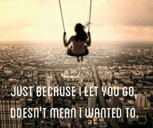 true, let you go, and love image