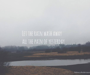 rain, pain, and yesterday image