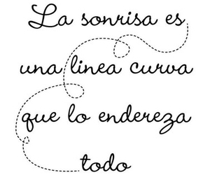 frases, sonrisa, and citas image