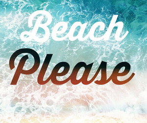 beach, please, and qoutes image