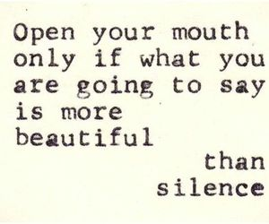 quotes, silence, and beautiful image