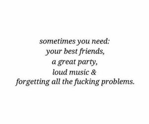 party, quotes, and friends image
