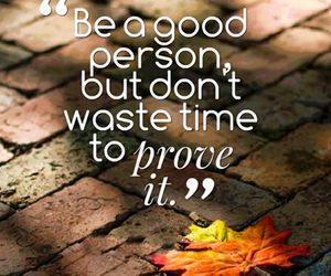 quote, good, and life image